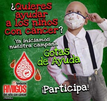 ¿Quieres Ayudar a los niños con cáncer? Ya iniciamos la campaña 2018, Comparte y Participa en www.gotasdeayuda.com
