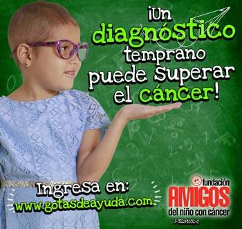 ¡Un diagnóstico temprano puede superar  el cáncer! Ingresa en: www.gotasdeayuda.com