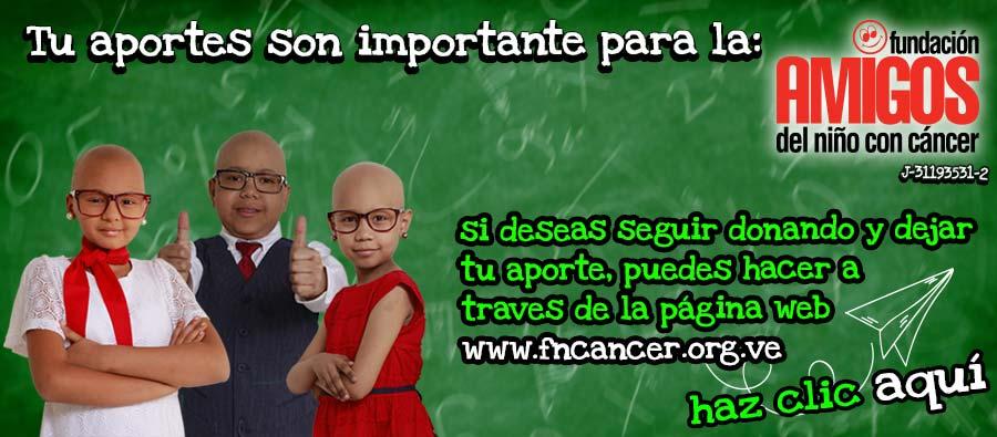 Tu aportes son importante para la Fundación Amigos del Niño con Cáncer, si deseas seguir donando